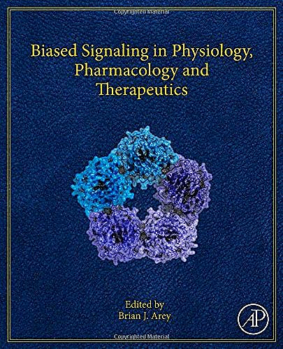 Portada del libro 9780124114609 Biased Signaling in Physiology, Pharmacology and Therapeutics