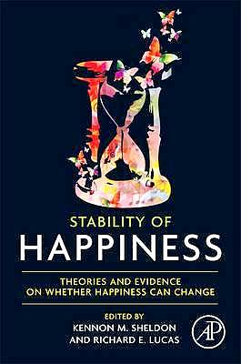 Portada del libro 9780124114784 Stability of Happiness. Theories and Evidence on Whether Happiness Can Change