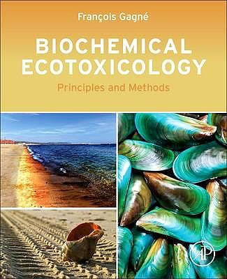 Portada del libro 9780124116047 Biochemical Ecotoxicology. Principles and Methods