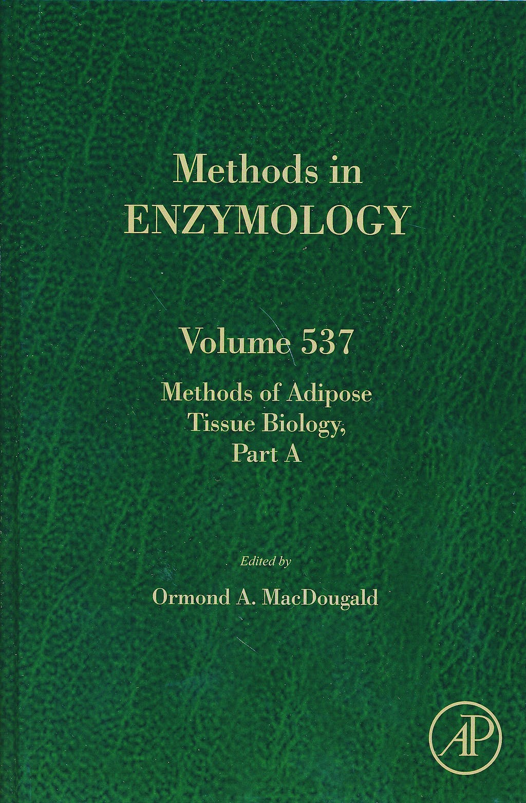 Portada del libro 9780124116191 Methods of Adipose Tissue Biology, Part A (Methods in Enzymology, Vol. 537)