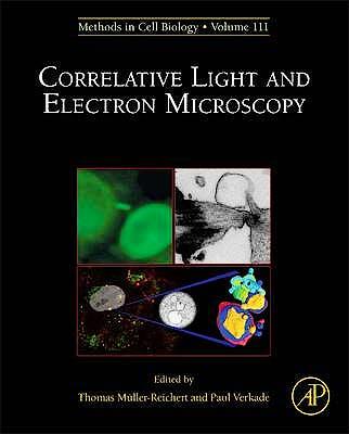 Portada del libro 9780124160262 Correlative Light and Electron Microscopy (Methods in Cell Biology, Vol. 111)