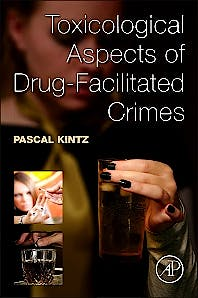 Portada del libro 9780124167483 Toxicological Aspects of Drug-Facilitated Crimes