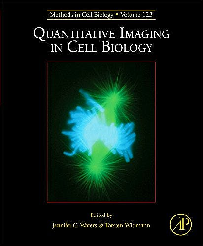 Portada del libro 9780124201385 Quantitative Imaging in Cell Biology (Methods in Cell Biology, Vol. 123)