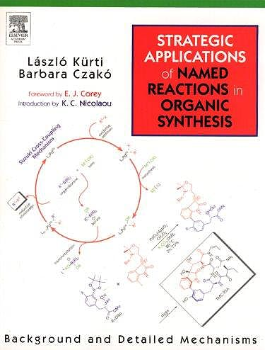 Portada del libro 9780124297852 Strategic Applications of Named Reactions in Organic Synthesis