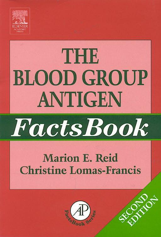 Portada del libro 9780125865852 The Blood Group Antigen Facts Book