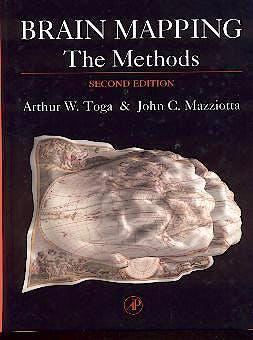 Portada del libro 9780126930191 Brain Mapping. the Methods