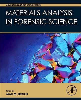Portada del libro 9780128005743 Materials Analysis in Forensic Science