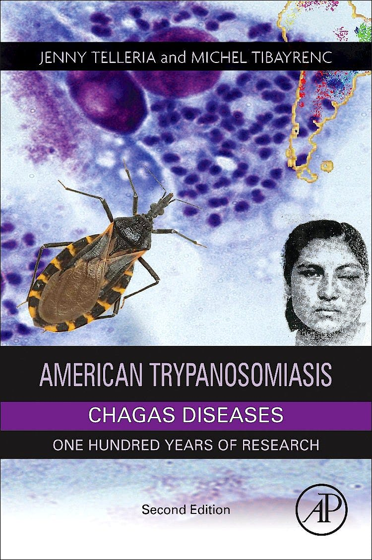 Portada del libro 9780128010297 American Trypanosomiasis Chagas Disease. One Hundred Years of Research