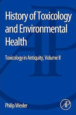 Portada del libro 9780128015063 History of Toxicology and Environmental Health. Toxicology in Antiquity, Vol. II