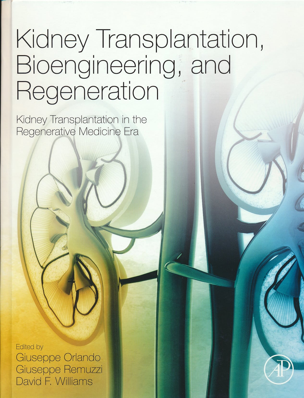 Portada del libro 9780128017340 Kidney Transplantation, Bioengineering and Regeneration