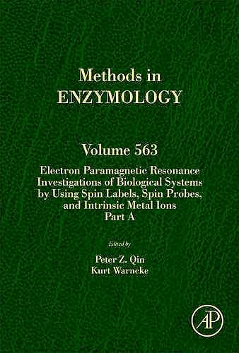 Portada del libro 9780128028346 Electron Paramagnetic Resonance Investigations of Biological Systems…. Part a (Methods in Enzymology, Vol. 563)
