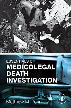 Portada del libro 9780128036419 Essentials of Medicolegal Death Investigation