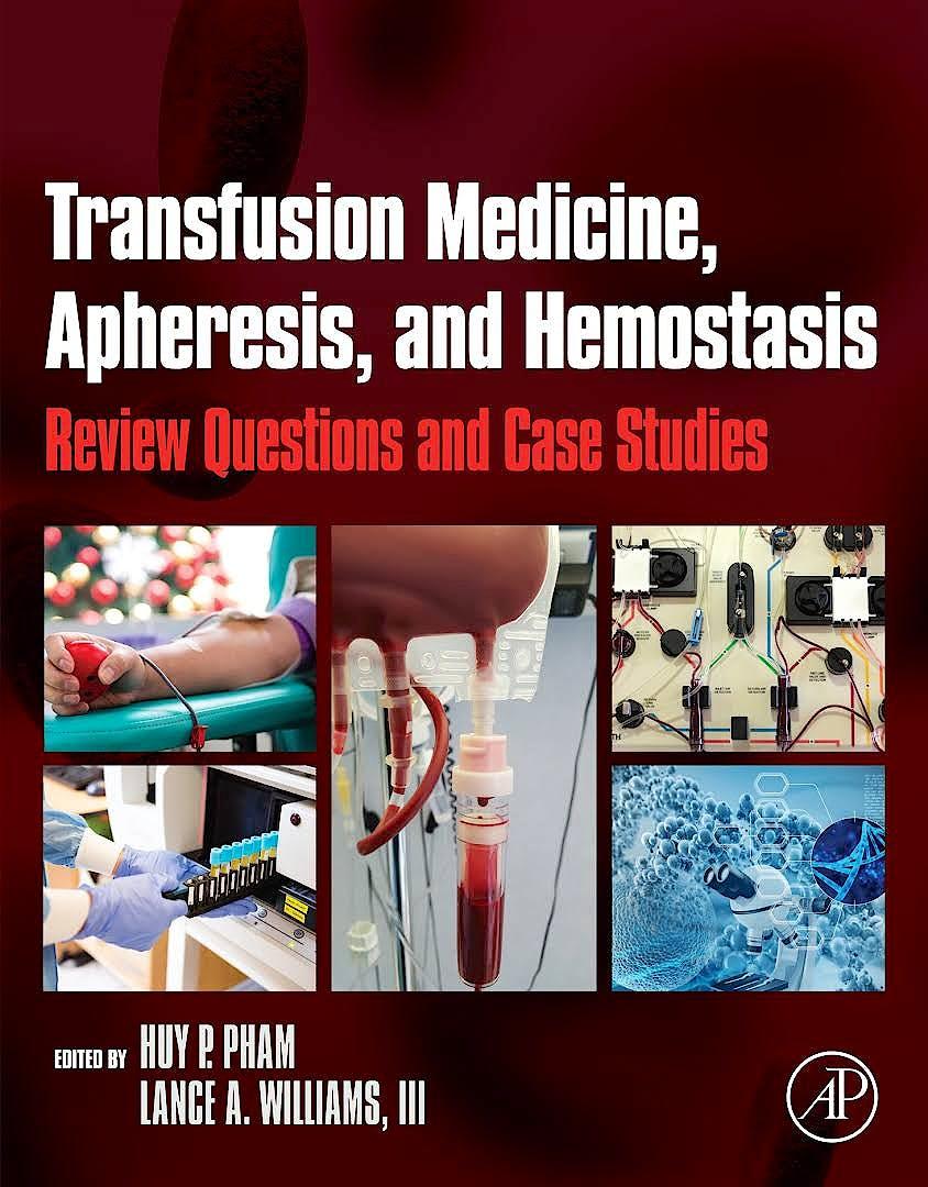 Portada del libro 9780128039991 Transfusion Medicine, Apheresis, and Hemostasis. Review Questions and Case Studies