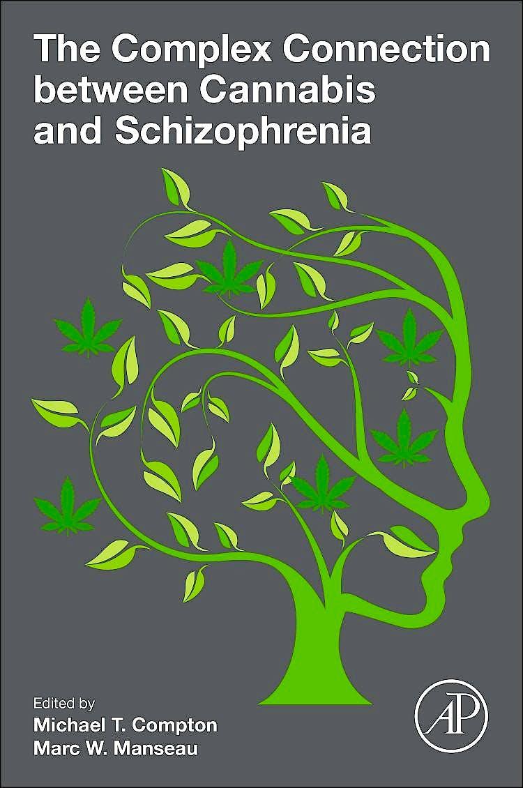 Portada del libro 9780128047910 The Complex Connection Between Cannabis and Schizophrenia