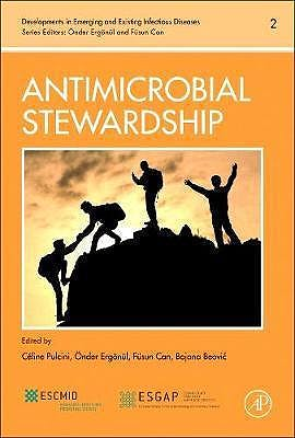 Portada del libro 9780128104774 Antimicrobial Stewardship (Developments in Emerging and Existing Infectious Diseases, Volume 2)