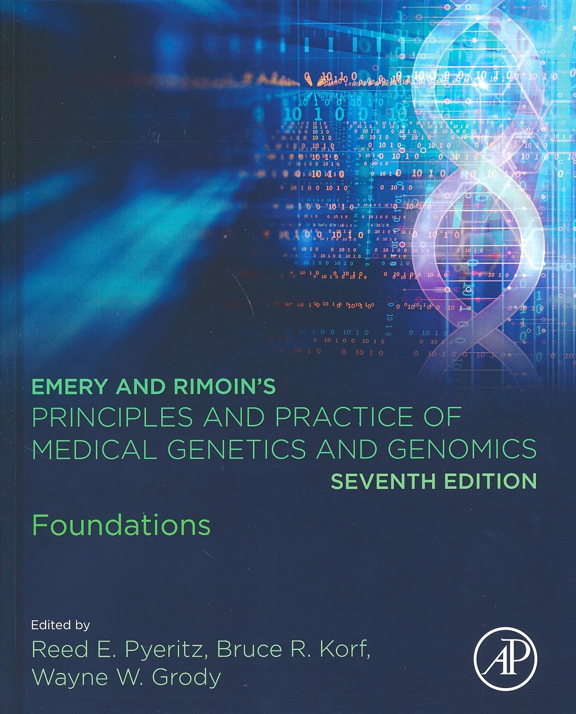 Portada del libro 9780128125373 Emery and Rimoin's Principles and Practice of Medical Genetics and Genomics. Foundations