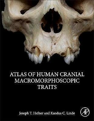 Portada del libro 9780128143858 Atlas of Human Cranial Macromorphoscopic Traits