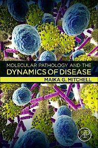 Portada del libro 9780128146101 Molecular Pathology and the Dynamics of Disease