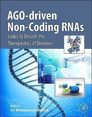 Portada del libro 9780128156698 AGO-Driven Non-Coding RNAs. Codes to Decode the Therapeutics of Diseases