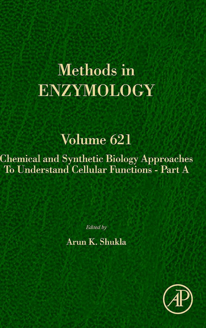 Portada del libro 9780128181171 Chemical and Synthetic Biology Approaches to Understand Cellular Functions - Part A (Methods in Enzymology, Vol. 621)