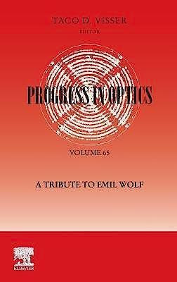 Portada del libro 9780128188842 Progress in Optics Volume 65: A Tribute to Emil Wolf