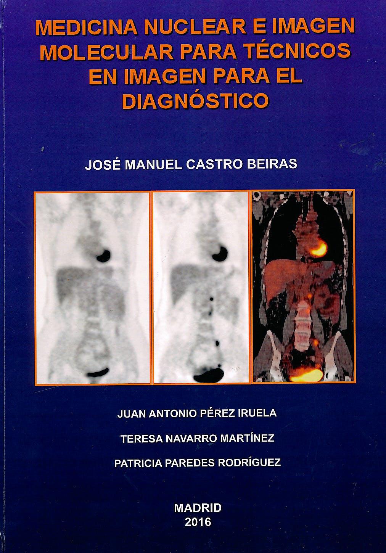 Portada del libro 9780141040288 Medicina Nuclear e Imagen Molecular para Técnicos en Imagen para el Diagnóstico (Edición en B/N)