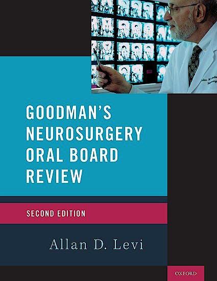 Portada del libro 9780190055189 Goodman's Neurosurgery Oral Board Review: a Primer