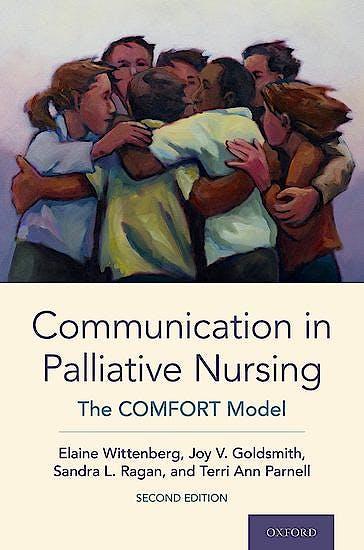 Portada del libro 9780190061326 Communication in Palliative Nursing. The COMFORT Model