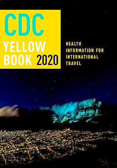 Portada del libro 9780190065973 CDC Yellow Book 2020. Health Information for International Travel (Hardback)