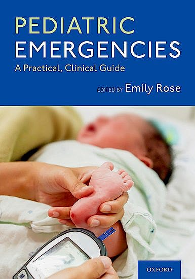 Portada del libro 9780190073879 Pediatric Emergencies. A Practical, Clinical Guide