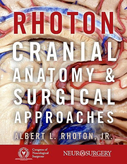 Portada del libro 9780190098506 Rhoton's Cranial Anatomy and Surgical Approaches