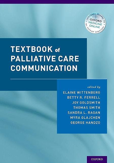 Portada del libro 9780190201708 Textbook of Palliative Care Communication