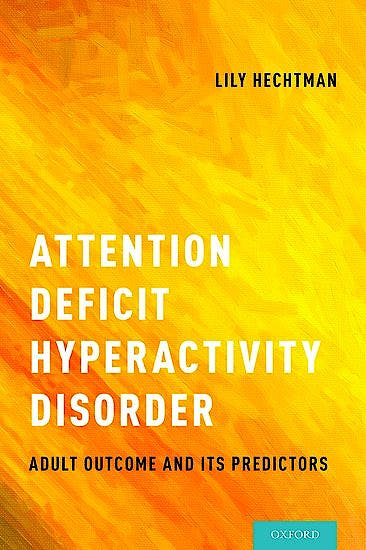 Portada del libro 9780190213589 Attention Deficit Hyperactivity Disorder. Adult Outcome and Its Predictors