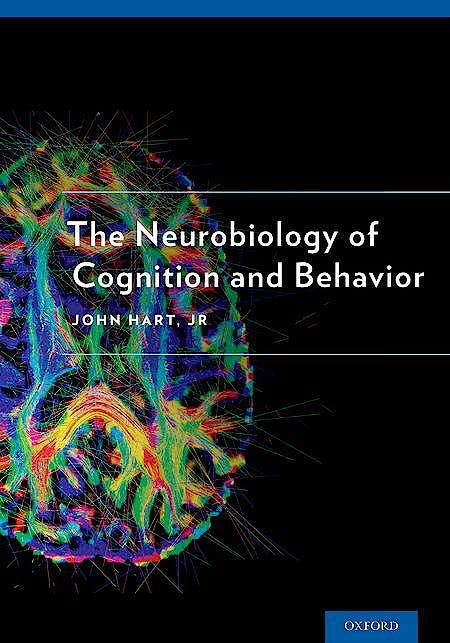 Portada del libro 9780190219031 The Neurobiology of Cognition and Behavior