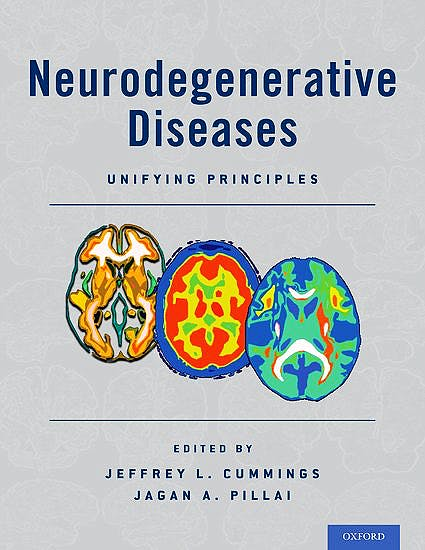 Portada del libro 9780190233563 Neurodegenerative Diseases. Unifying Principles