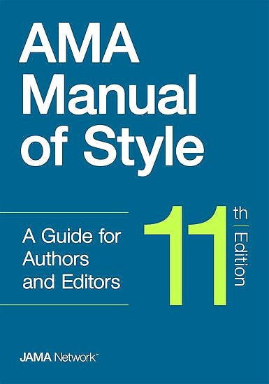 Portada del libro 9780190246556 AMA Manual of Style. A Guide for Authors and Editors