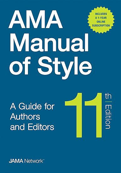 Portada del libro 9780190246563 AMA Manual of Style. A Guide for Authors and Editors (Hardcover + Online Bundle Package)