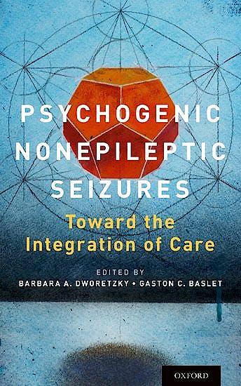 Portada del libro 9780190265045 Psychogenic Nonepileptic Seizures. toward the Integration of Care