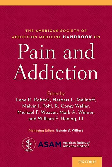 Portada del libro 9780190265366 The American Society of Addiction Medicine Handbook on Pain and Addiction