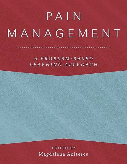 Portada del libro 9780190271787 Pain Management. A Problem-Based Learning Approach