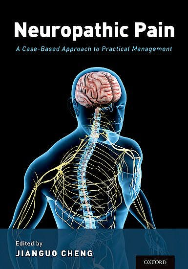 Portada del libro 9780190298357 Neuropathic Pain. A Case-Based Approach to Practical Management