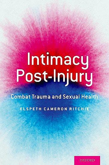 Portada del libro 9780190461508 Intimacy Post-Injury. Combat Trauma and Sexual Health
