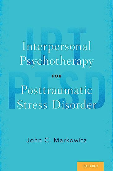 Portada del libro 9780190465599 Interpersonal Psychotherapy for Posttraumatic Stress Disorder