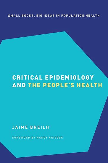 Portada del libro 9780190492786 Critical Epidemiology and the People's Health