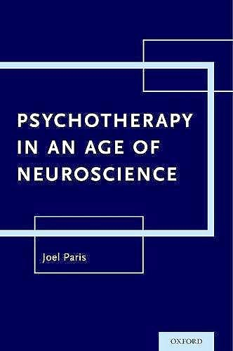Portada del libro 9780190601010 Psychotherapy in an Age of Neuroscience