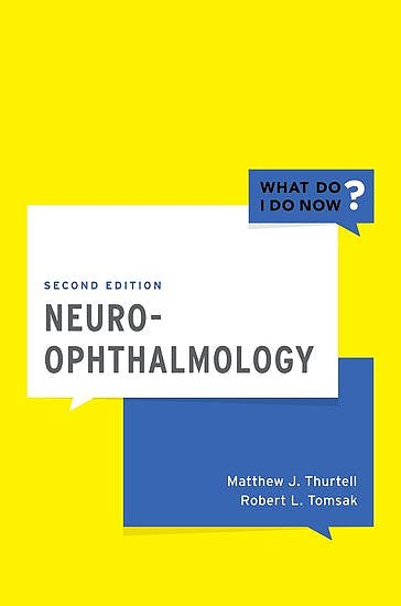 Portada del libro 9780190603953 Neuro-Ophthalmology. What Do I Do Now?