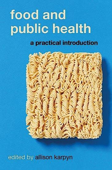 Portada del libro 9780190626686 Food and Public Health. A Practical Introduction