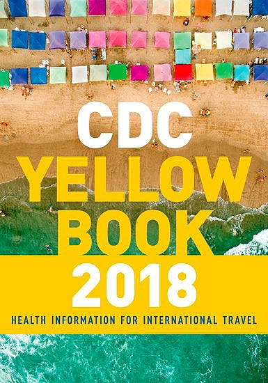 Portada del libro 9780190628611 CDC Yellow Book 2018: Health Information for International Travel