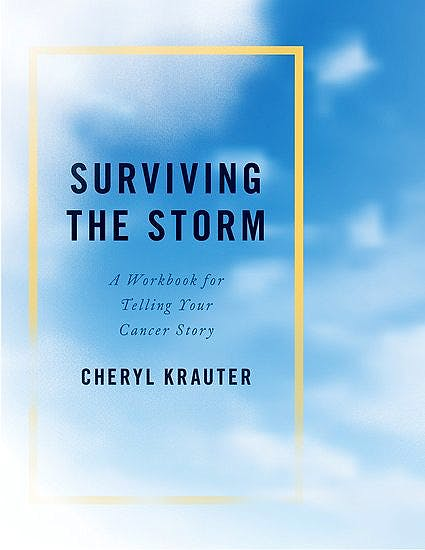 Portada del libro 9780190636166 Surviving the Storm. A Workbook for Telling Your Cancer Story