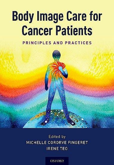 Portada del libro 9780190655617 Body Image Care for Cancer Patients. Principles and Practice
